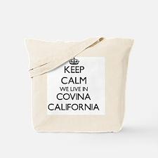Keep calm we live in Covina California Tote Bag