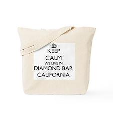 Keep calm we live in Diamond Bar Californ Tote Bag