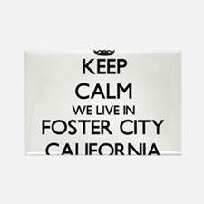 Keep calm we live in Foster City Californi Magnets