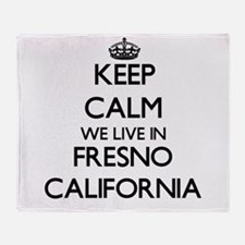 Keep calm we live in Fresno Californ Throw Blanket