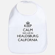 Keep calm we live in Healdsburg California Bib