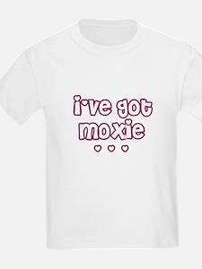 I've got moxie T-Shirt