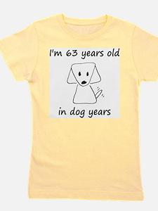 9 dog years 6 Girl's Tee