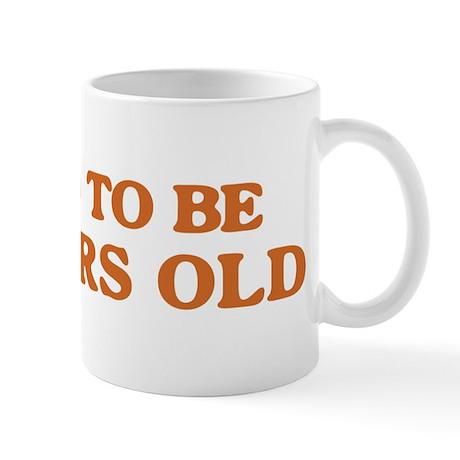 Proud to be 70 Years Old Mug