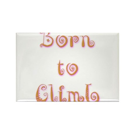 Born To Climb 6 Rectangle Magnet (10 pack)