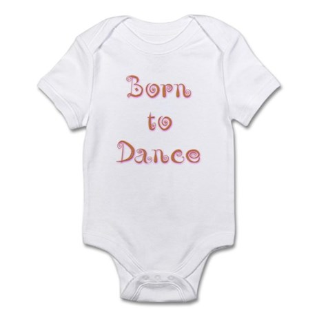 Born To Dance 1 Infant Bodysuit