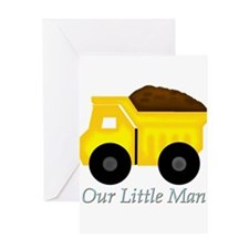 Our Little Man Dump Truck Greeting Cards