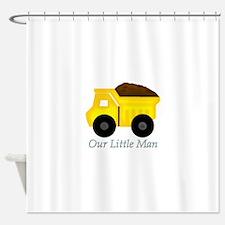 Our Little Man Dump Truck Shower Curtain