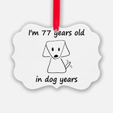 11 dog years 6 - 2 Ornament