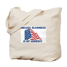 MICHAEL BLOOMBERG is my homeb Tote Bag