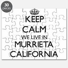 Keep calm we live in Murrieta California Puzzle