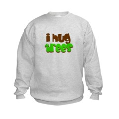 I hug trees Sweatshirt
