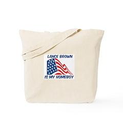 LANCE BROWN is my homeboy Tote Bag
