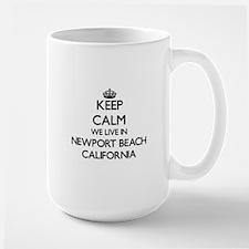 Keep calm we live in Newport Beach California Mugs