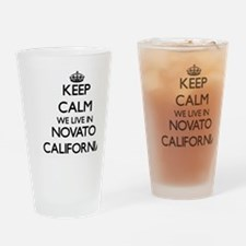 Keep calm we live in Novato Califor Drinking Glass