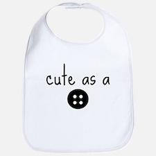 Cute as a button Bib