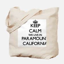 Keep calm we live in Paramount California Tote Bag