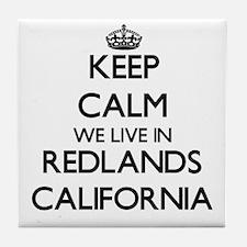 Keep calm we live in Redlands Califor Tile Coaster