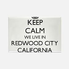 Keep calm we live in Redwood City Californ Magnets