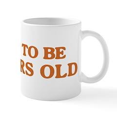 Proud to be 49 Years Old Mug
