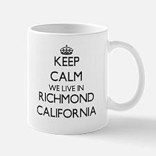Keep calm we live in Richmond California Mugs