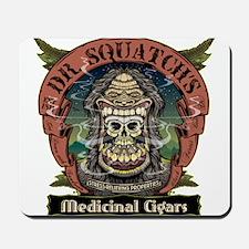 Dr. Squatchs Medicinal Cigars Mousepad
