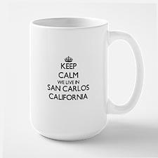 Keep calm we live in San Carlos California Mugs