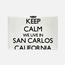 Keep calm we live in San Carlos California Magnets