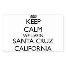 Keep calm we live in Santa Cruz California Decal