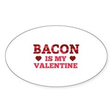 Bacon Is My Valentine Decal