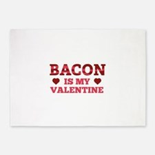 Bacon Is My Valentine 5'x7'Area Rug