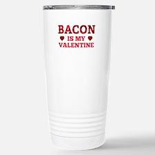 Bacon Is My Valentine Ceramic Travel Mug