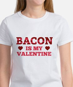 Bacon Is My Valentine Tee