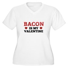 Bacon Is My Valentine T-Shirt