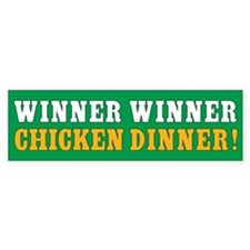 Winner Winner Chicken Dinner Bumper Bumper Sticker