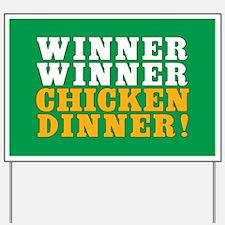 Winner Winner Chicken Dinner Yard Sign
