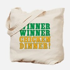 Winner Winner Chicken Dinner Tote Bag