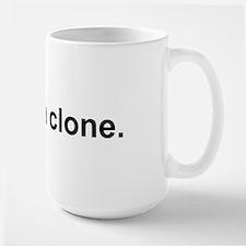 Large I Am A Clone Text Mug