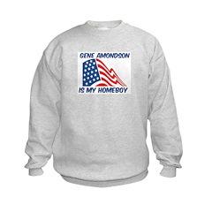GENE AMONDSON is my homeboy Sweatshirt