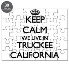 Keep calm we live in Truckee California Puzzle