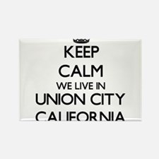 Keep calm we live in Union City California Magnets