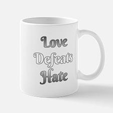 Love Defeats Hate Mugs