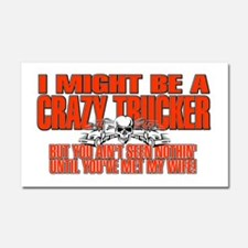 Crazy Trucker Car Magnet 20 x 12