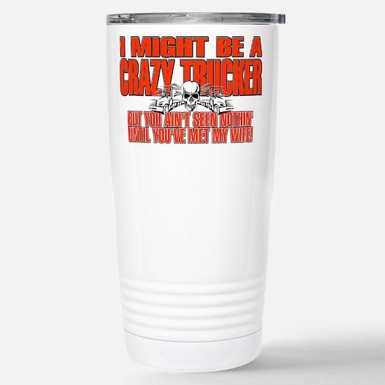 Crazy Trucker Stainless Steel Travel Mug