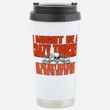 Crazy Trucker Travel Mug