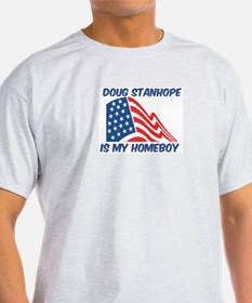 DOUG STANHOPE is my homeboy T-Shirt
