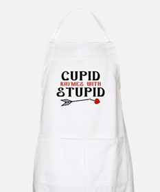 Cupid Rhymes With Stupid Apron