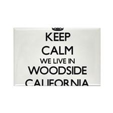 Keep calm we live in Woodside California Magnets