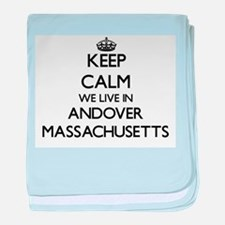Keep calm we live in Andover Massachu baby blanket