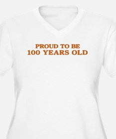 Proud to be 100 Years Old T-Shirt